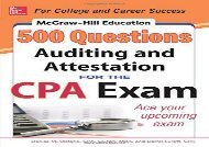 [+]The best book of the month McGraw-Hill Education 500 Auditing and Attestation Questions for the Cpa Exam (McGraw-Hill s 500 Questions)  [NEWS]