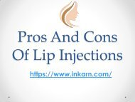 Pros and cons of lip injections