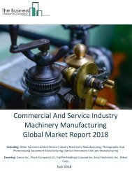 Commercial And Service Industry Machinery Manufacturing Global Market Report 2018