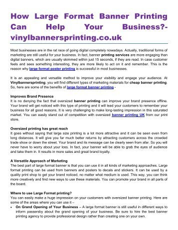 How Large Format Banner Printing Can Help Your Business- vinylbannersprinting.co.uk