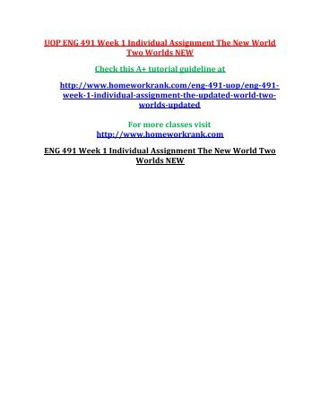 UOP ENG 491 Week 1 Individual Assignment The New World Two Worlds NEW
