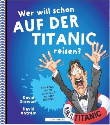 JGIM Verlag . Wer will schon AUF DER TITANIC reisen?