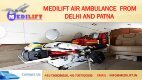 Now Get Inexpensive Air Ambulance from Delhi and Patna by Medilift - Page 3