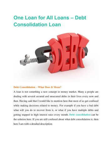One Loan for All Loans – Debt Consolidation Loan