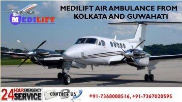 Get Medilift Air Ambulance from Kolkata and Guwahati with Reasonable Cost