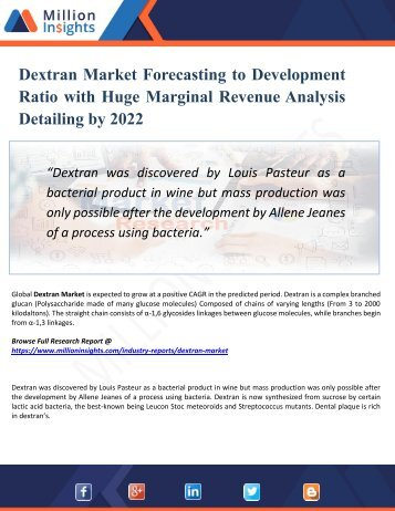 Dextran Market Segmentation and Analysis by Recent Trends, Development and Growth by Trending Regions 2022
