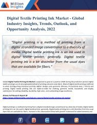 Digital Textile Printing Ink Market Analysis, Manufacturing Cost Structure, Growth Opportunities and Restraint 2022