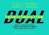 PDF Dual Transformation: How to Reposition Today s Business While Creating the Future | Ebook