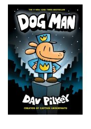 Unlimited Read and Download Dog Man From the Creator of Captain Underpants (Dog Man #1) -  [FREE] Registrer - By Dav Pilkey