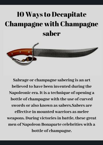 10 Ways to Decapitate Champagne with Champagne saber