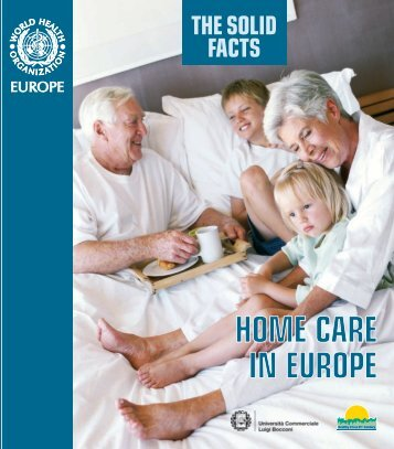 Home care in Europe - World Health Organization Regional Office ...