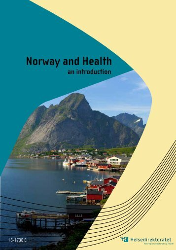 Norway and Health an introduction - Helsedirektoratet