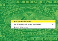 [+][PDF] TOP TREND Postcapitalism: A Guide to Our Future  [NEWS]