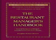 [+][PDF] TOP TREND The Restaurant Manager s Handbook: How to Set Up, Operate, and Manage a Financially Successful Food Service Operation with CDROM  [READ]