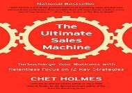 [+]The best book of the month The Ultimate Sales Machine: Turbocharge Your Business with Relentless Focus on 12 Key Strategies [PDF]