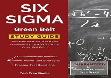 [+]The best book of the month Six Sigma Green Belt Study Guide: Test Prep Book   Practice Test Questions for the ASQ Six Sigma Green Belt Exam  [DOWNLOAD]