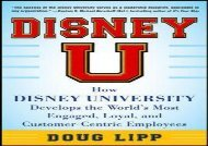 [+][PDF] TOP TREND Disney U: How Disney University Develops the World s Most Engaged, Loyal, and Customer-Centric Employees  [DOWNLOAD]