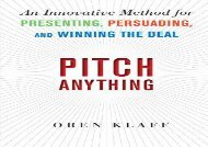 [+][PDF] TOP TREND Pitch Anything: An Innovative Method for Presenting, Persuading, and Winning the Deal  [NEWS]