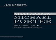 [+][PDF] TOP TREND Understanding Michael Porter: The Essential Guide to Competition and Strategy  [FREE]