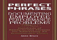 [+][PDF] TOP TREND Perfect Phrases for Documenting Employee Performance Problems (Perfect Phrases Series): Hundreds of Ready-to-use Phrases for Addressing All Performance Issues  [FULL]
