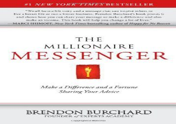 [+]The best book of the month The Millionaire Messenger: Make a Difference and a Fortune Sharing Your Advice  [FULL]