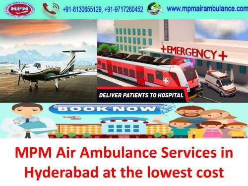 MPM Air Ambulance Services in Hyderabad at the lowest cost