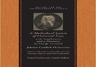 [+]The best book of the month A Methodical System of Universal Law: Or, the Laws of Nature and Nations: With Supplements and a Discourse by George Turnbull (Natural Law and Law and Enlightenment Classics (Hardcover))  [FULL]