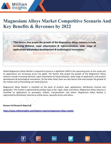 Magnesium Alloys Market Competitive Scenario And Key Benefits & Revenues by 2022