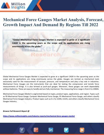 Mechanical Force Gauges Market Analysis, Forecast, Growth Impact And Demand By Regions Till 2022