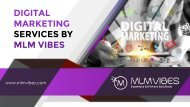 DIGITAL MARKETING SERVICES BY MLM VIBES