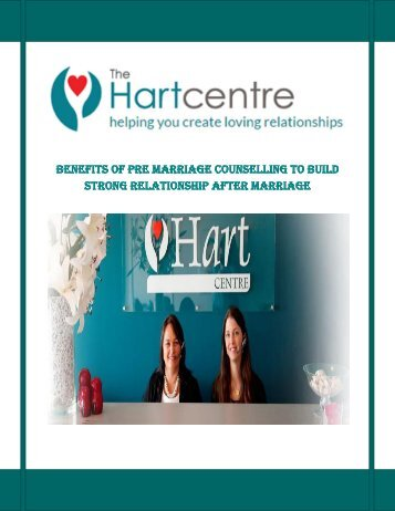 Benefits of Pre Marriage Counselling to Build Strong Relationship after Marriage