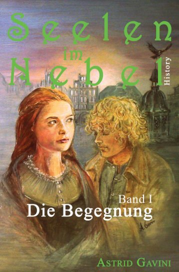 "History ""Seelen im Nebel"" Band 1 [XXL-Leseprobe]"