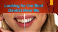 Looking for the Best Dentist Near Me