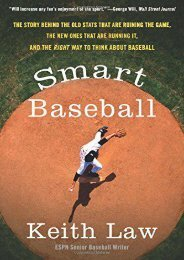 Download Smart Baseball: The Story Behind the Old STATS That Are Ruining the Game, the New Ones That Are Running It, and the Right Way to Think about Baseball | Download file