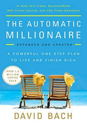 Free The Automatic Millionaire: A Powerful One-Step Plan to Live and Finish Rich | Online