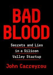 Free Bad Blood: Secrets and Lies in a Silicon Valley Startup | Ebook