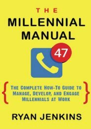 Download The Millennial Manual: The Complete How-To Guide To Manage, Develop, and Engage Millennials At Work | Download file