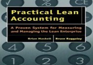 Download Practical Lean Accounting: A Proven System for Measuring and Managing the Lean Enterprise | Ebook