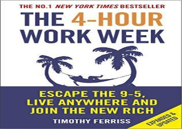PDF The 4-Hour Work Week: Escape the 9-5, Live Anywhere and Join the New Rich | Ebook