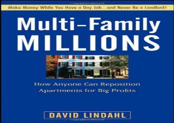 Free Multi-family Millions: How Anyone Can Reposition Apartments for Big Profits | Ebook