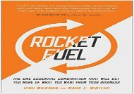 PDF Rocket Fuel: The One Essential Combination That Will Get You More of What You Want from Your Business | PDF File