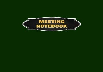 "Read Meeting Notebook: Meeting Minutes Record Log Book Notes, Attendees, and Action items, 8.5"" x 11"" (21.59 x 27.94 cm), 132 Sheets, Durable Soft Cover, ... Record Journal Notepad Paper Business Series) 