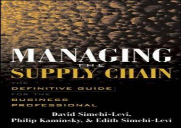 PDF Managing the Supply Chain: The Definitive Guide for the Business Professional | Download file