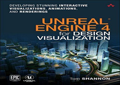 Pdf Unreal Engine 4 For Design Visualization Developing Stunning Interactive Visualizations Animations And Renderings Game Design