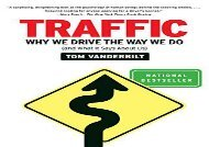 Free Traffic: Why We Drive the Way We Do (and What It Says about Us) | PDF File