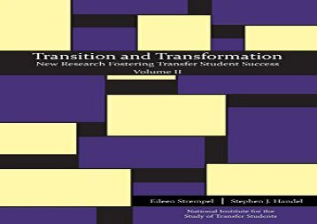 Download Transition and Transformation: New Research Fostering Transfer Student Success | PDF File