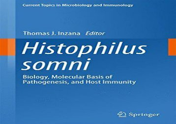 [+][PDF] TOP TREND Histophilus somni: Biology, Molecular Basis of Pathogenesis, and Host Immunity (Current Topics in Microbiology and Immunology)  [DOWNLOAD]