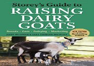 [+][PDF] TOP TREND Storey s Guide to Raising Dairy Goats, 4th Edition: Breeds, Care, Dairying, Marketing (Storey s Guide to Raising (Paperback))  [DOWNLOAD]