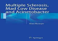 [+][PDF] TOP TREND Multiple Sclerosis, Mad Cow Disease and Acinetobacter  [FREE]