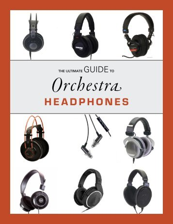 Guide to Orchestra Headphones